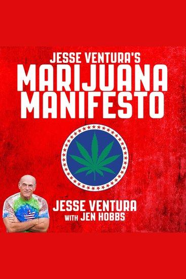 Jesse Ventura's Marijuana Manifesto - cover