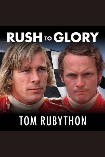Rush to Glory - Formula 1 Racing's Greatest Rivalry - cover