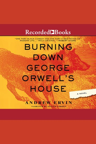 Burning Down George Orwell's House - cover