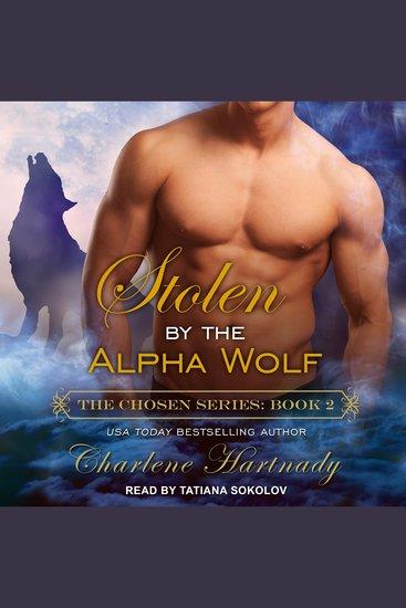 Stolen by the Alpha Wolf - Chosen Book 2 - cover