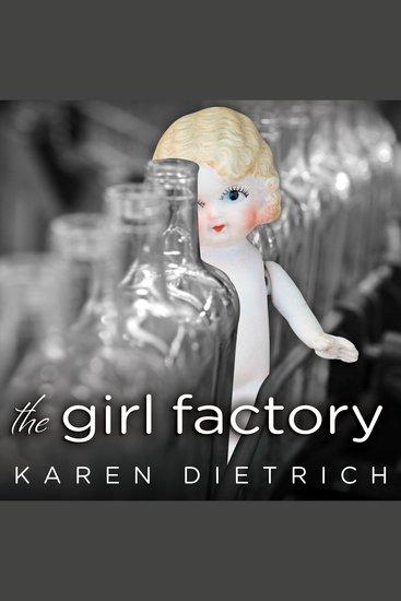 The Girl Factory - A Memoir - cover