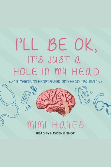 I'll Be OK It's Just A Hole In My Head - cover