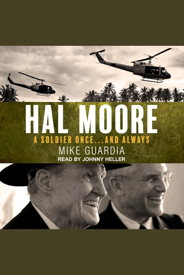Hal Moore - A Soldier Once…and Always - cover