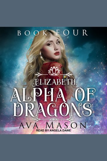 Elizabeth Alpha of Dragons - Book Four - cover