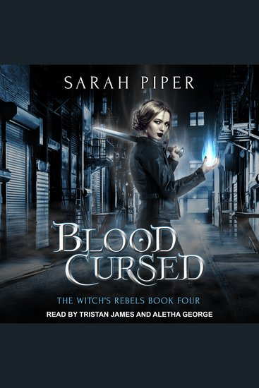 Blood Cursed - The Witch's Rebels Book Four - cover