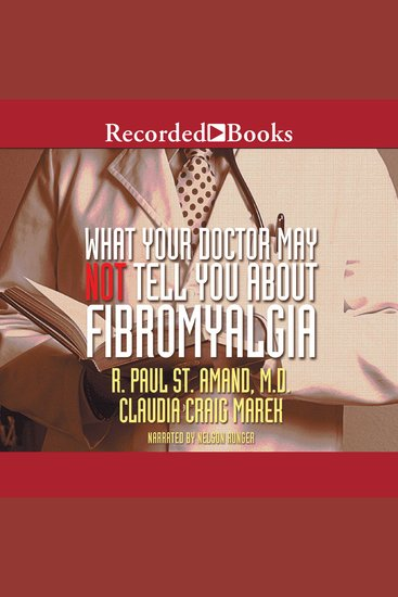 What Your Doctor May Not Tell You About Fibromyalgia - The Revolutionary Treatment That Can Reverse the Disease - cover