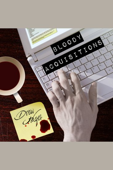 Bloody Acquisitions - cover