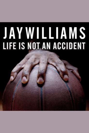 Life Is Not an Accident - A Memoir of Reinvention - cover