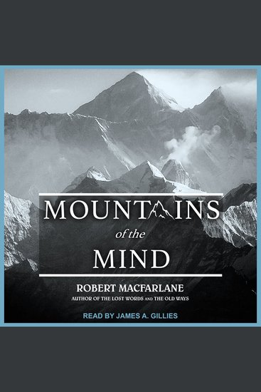 Mountains of the Mind - Adventures in Reaching the Summit - cover
