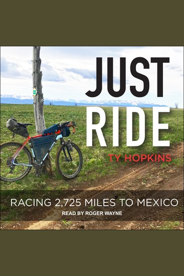 Just Ride - Racing 2725 Miles To Mexico - cover