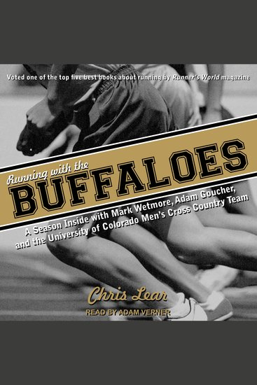 Running With the Buffaloes - A Season Inside With Mark Wetmore Adam Goucher and the University of Colorado Men's Cross Country Team - cover