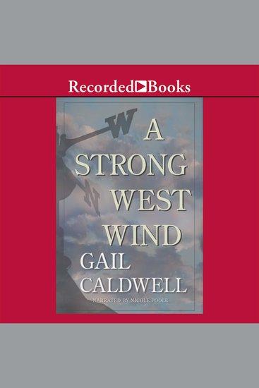 A Strong West Wind - A Memoir - cover