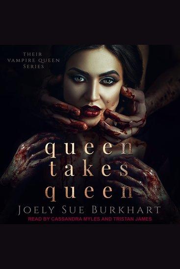 Queen Takes Queen - Their Vampire Queen Book 3 - cover