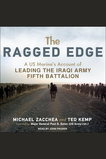 The Ragged Edge - A US Marine's Account of Leading the Iraqi Army Fifth Battalion - cover