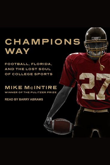 Champions Way - Football Florida and the Lost Soul of College Sports - cover