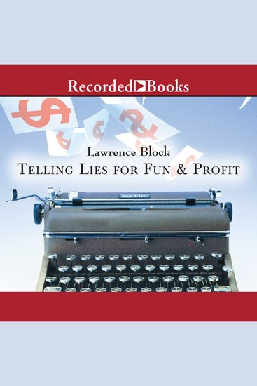 Telling Lies for Fun and Profit - A Manual for Fiction Writers - cover