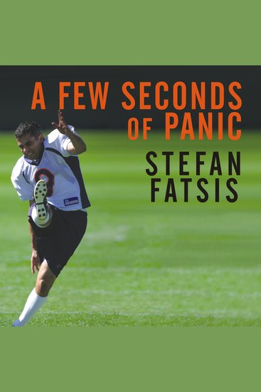 A Few Seconds of Panic - A 5-foot-8 170-pound 43-year-old Sportswriter Plays in the NFL - cover