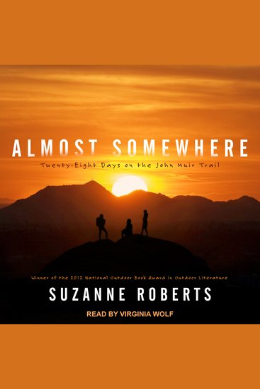Almost Somewhere - Twenty-Eight Days on the John Muir Trail - cover