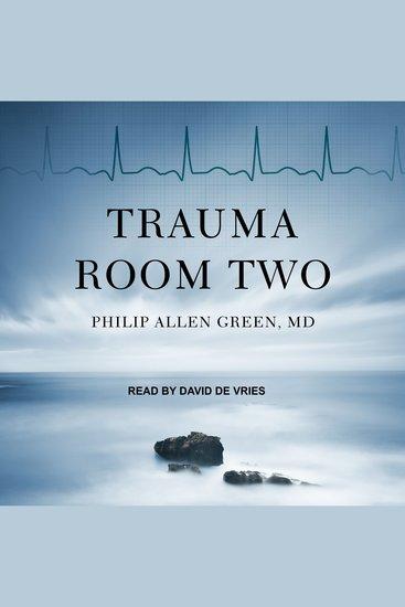 Trauma Room Two - cover
