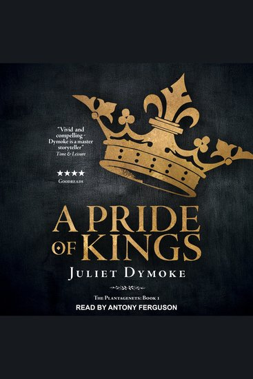 A Pride of Kings - The Plantagenets Book 1 - cover