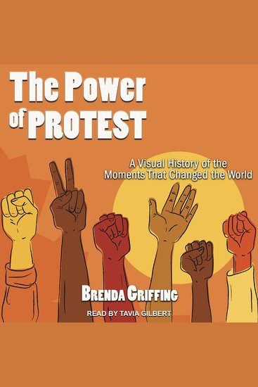 The Power of Protest - A Visual History of the Moments That Changed the World - cover