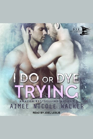 I Do or Dye Trying - cover