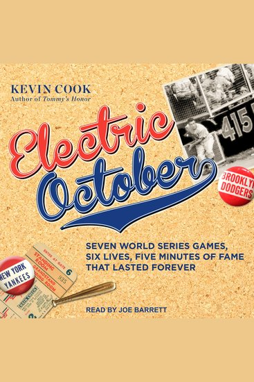 Electric October - Seven World Series Games Six Lives Five Minutes of Fame That Lasted Forever - cover