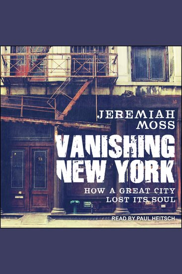 Vanishing New York - How a Great City Lost Its Soul - cover