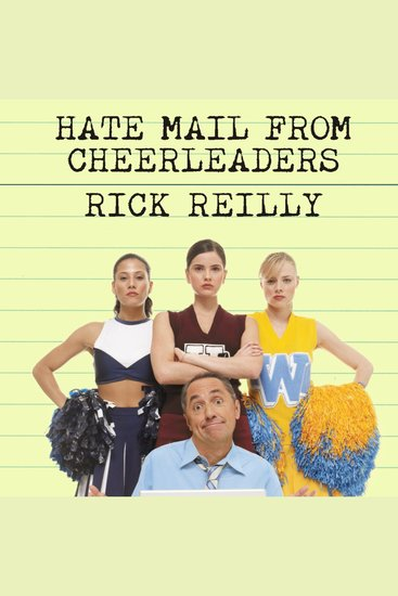 Hate Mail from Cheerleaders - And Other Adventures from the Life of Reilly - cover