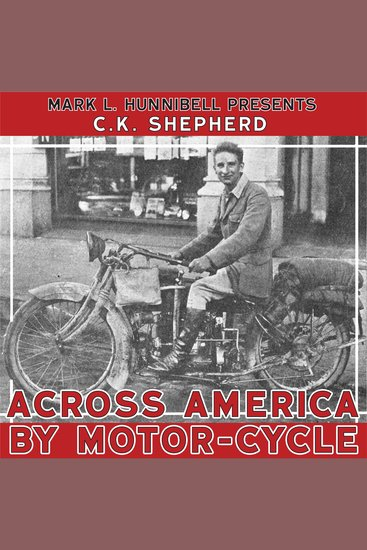 Across America by Motor-Cycle - Remastered and Reset - cover