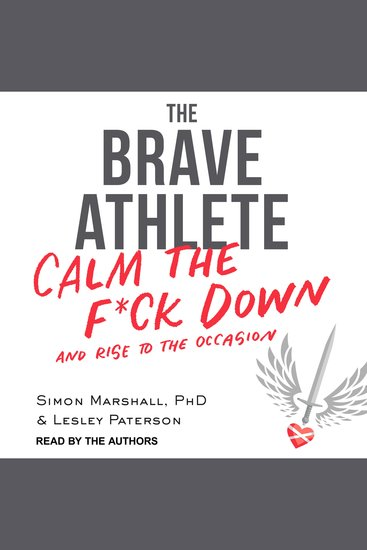 The Brave Athlete - Calm the F*ck Down and Rise to the Occasion - cover