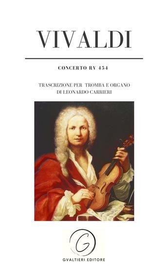 Vivaldi - Concerto RV 454 - Trascrizione per tromba e organo di Leonardo Carrieri - cover