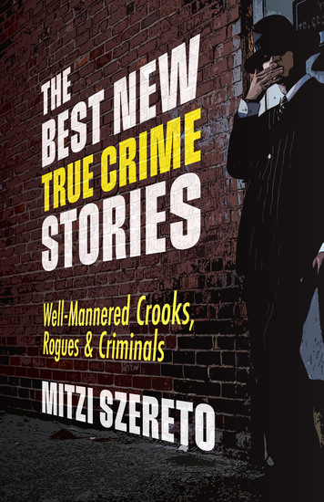 The Best New True Crime Stories: Well-Mannered Crooks Rogues & Criminals - cover