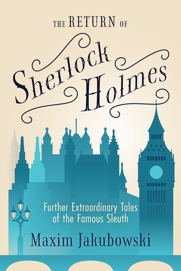 The Return of Sherlock Holmes - Further Extraordinary Tales of the Famous Sleuth - cover