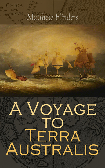 A Voyage to Terra Australis - Account of an Expedition in South Pacific 1801-1810 - cover