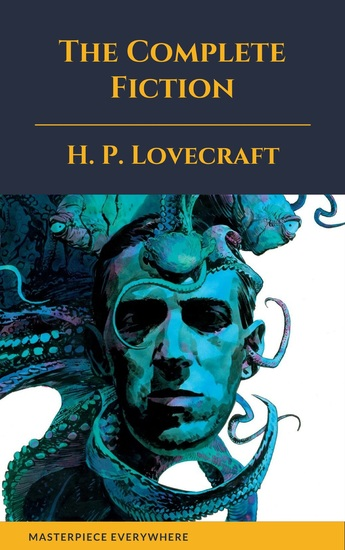 The Complete Fiction of H P Lovecraft - cover
