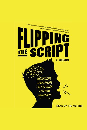 Flipping the Script - Bouncing Back from Life's Rock Bottom Moments - cover