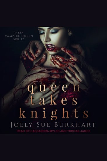 Queen Takes Knights - Their Vampire Queen Book 1 - cover