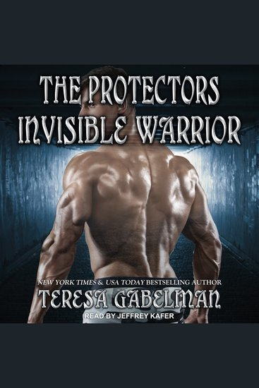 Invisible Warrior - The Protectors Series Book 11 - cover
