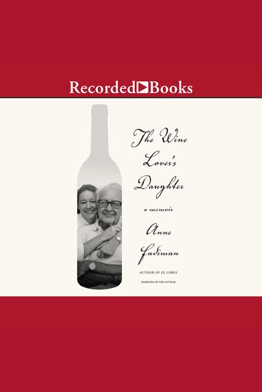 The Wine Lover's Daughter - A Memoir - cover