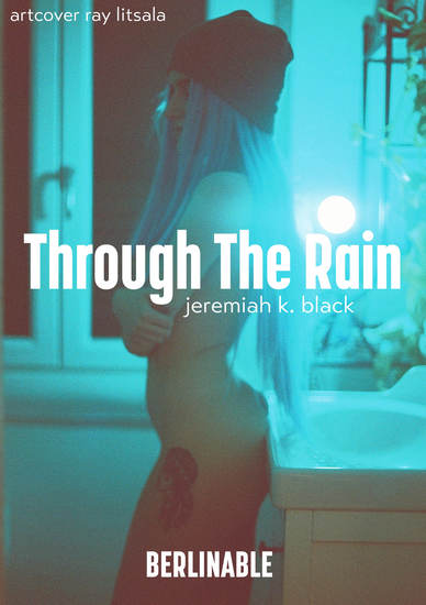 Through The Rain - Kitchen sex on a rainy night - cover
