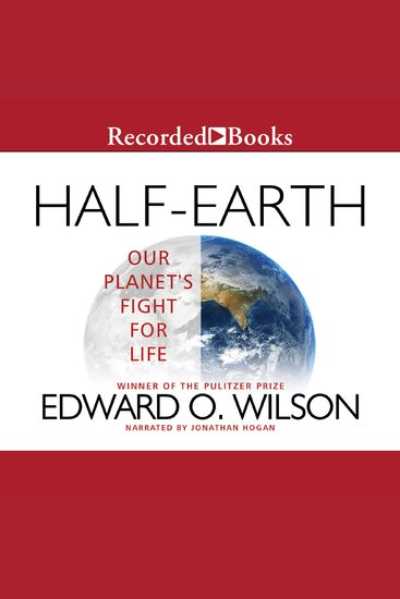 Half-Earth - Our Planet's Fight for Life - cover