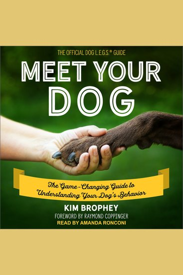 Meet Your Dog - The Game-Changing Guide to Understanding Your Dog's Behavior - cover