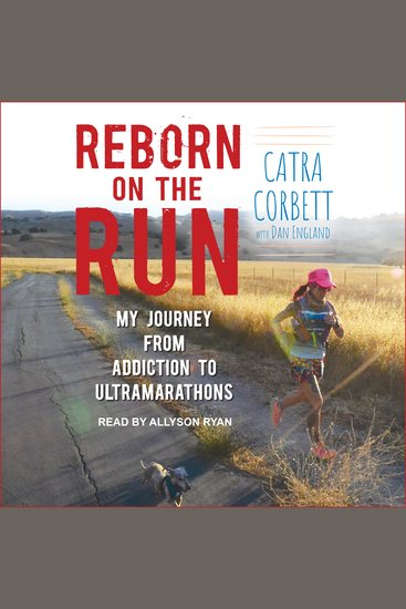 Reborn on the Run - My Journey from Addiction to Ultramarathons - cover