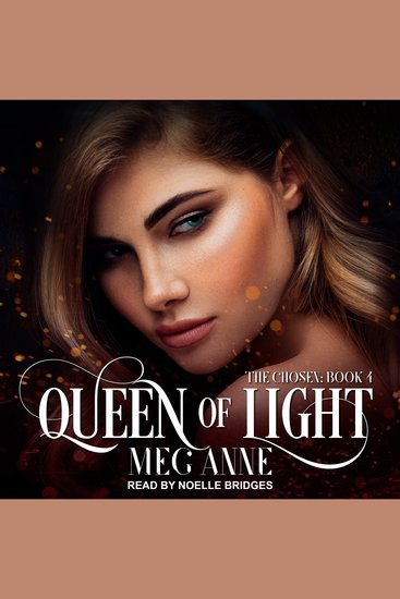 Queen Of Light - The Chosen: Book 4 - cover