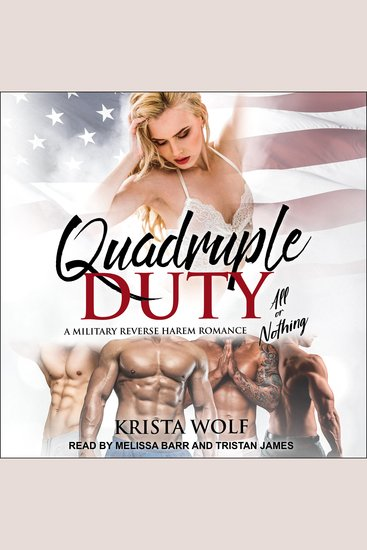 Quadruple Duty - All or Nothing - A Military Reverse Harem Romance - cover