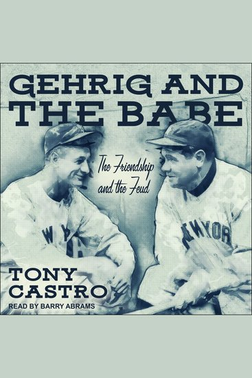 Gehrig and The Babe - The Friendship and the Feud - cover