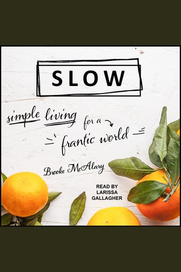 Slow - Simple Living for a Frantic World - cover