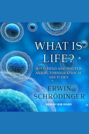 What is Life? - With Mind and Matter and Autobiographical Sketches - cover