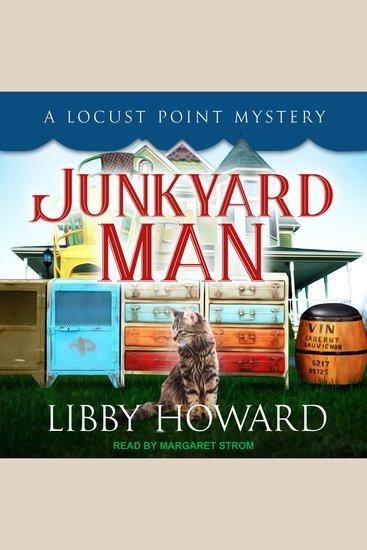 Junkyard Man - A Locust Point Mystery - cover